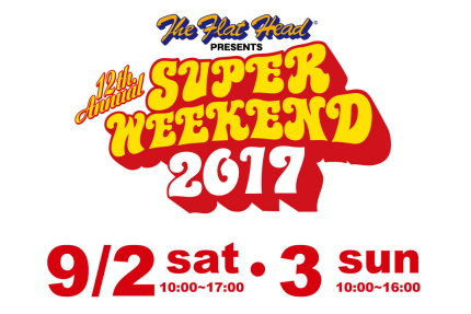 SUPER WEEKEND 2017